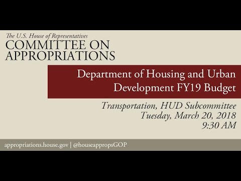 Hearing: FY19 Budget - Department of Housing and Urban Development (EventID=108028)