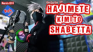 Naruto Ending 8 : GaGaGa SP - Hajimete Kimi to Shabetta [Versi Koplo]