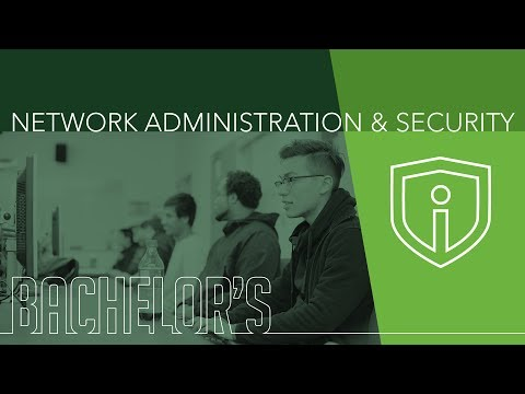 Network Administration & Security – Bachelor's Degree Program