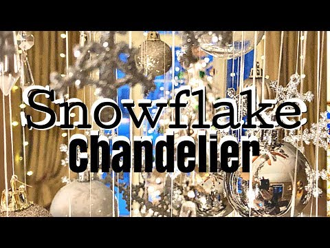 HOW TO Make a SNOWFLAKE Chandelier | Affordable Christmas Winter Decor