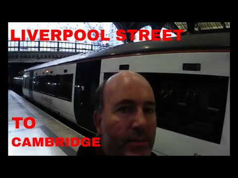 TRAIN FROM LONDON TO CAMBRIDGE RAIL JOURNEY VIDEO | Train From Liverpool Street Trip Report