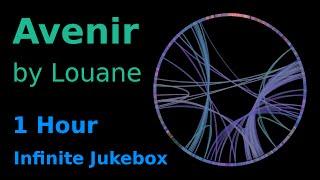 Avenir by Louane [1 Hour] Infinite Jukebox