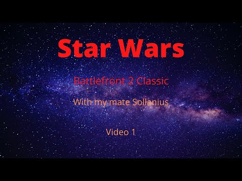 Star Wars Battlefront 2 classic (Video 1) |