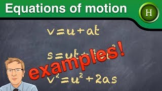 Equations of motion examples (Higher Physics)