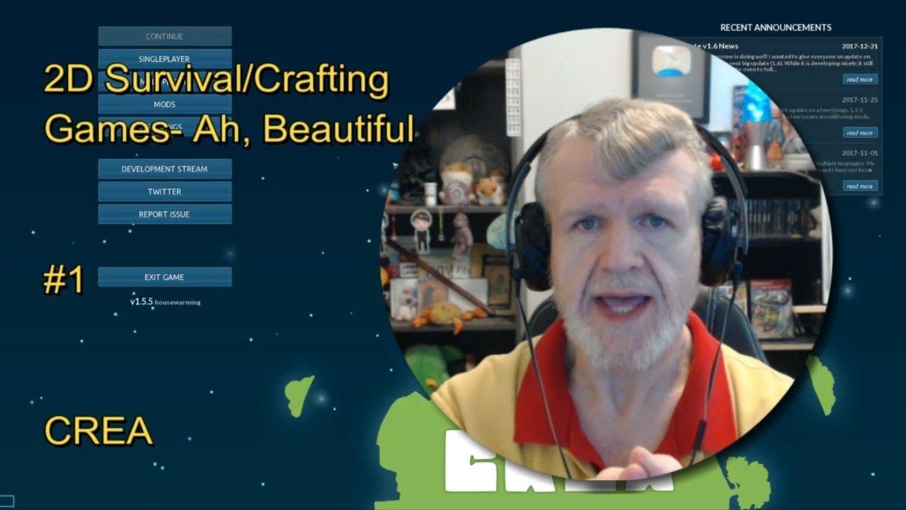 CREA - 2D Survival/Crafting Games- Ah, Beautiful! #1