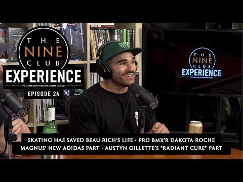 Nine Club EXPERIENCE #24 - Beau Rich talks CF & Dakota Roche