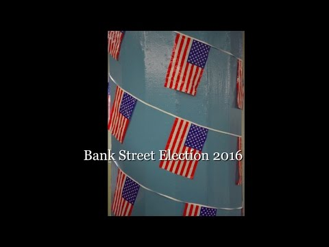 Bank Street Election 2016