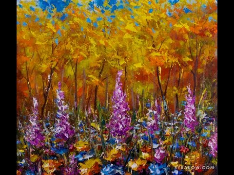 Fields of flowers in the autumn forest - flower oil ... Easy Acrylic Flower Paintings On Canvas