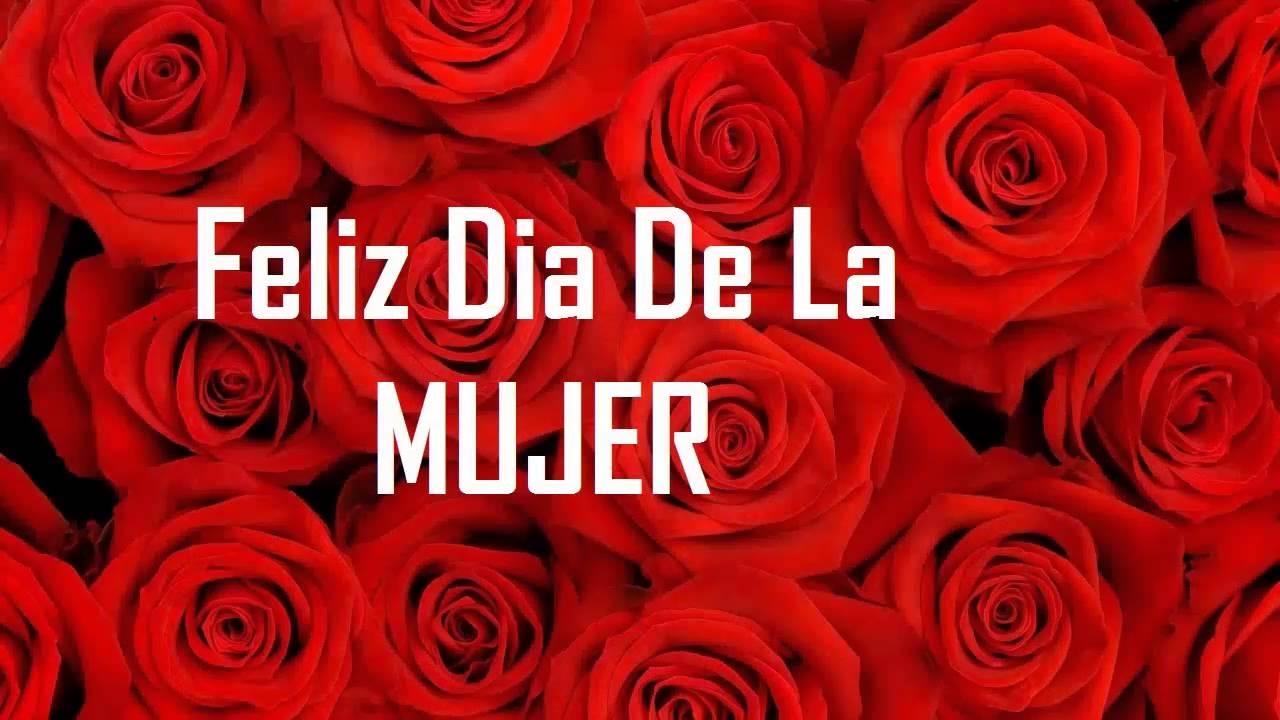 Feliz Dia De La Mujer Que Son Lo Mas Hermoso Del Mundo Youtube Lo que dice esta imagen es parte de una hermosa tarjeta postal para felicitar el día internacional de la mujer: youtube