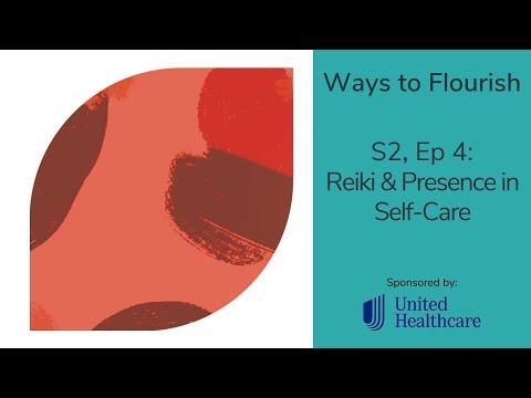 S2, Ep4 - Reiki & Presence in Self-Care