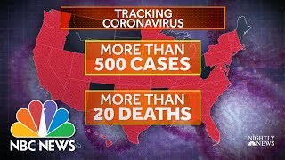 Growing Fears Over Response To Coronavirus As Number Of Confirmed Cases Soar | NBC Nightly News