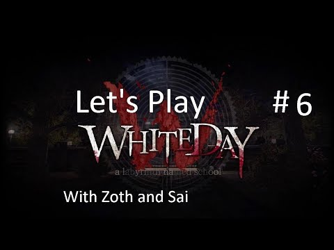 White Day A labyrinth named school Part 6 Got Some Fire Wood! With Zoth and Sai |