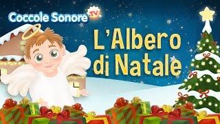 L'albero di Natale - Canzoni per bambini di Coccole Sonore