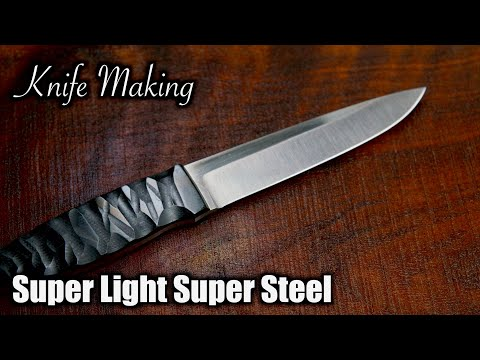 How To Make A Knife - The Ultralight SUPER KNIFE Made with Super steel.