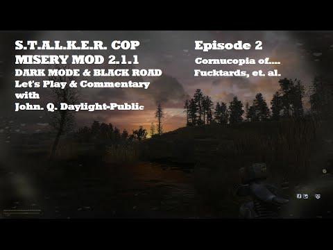 Misery Mod 2.1.1 - Dark Mode & Black Road Episode 2 v2
