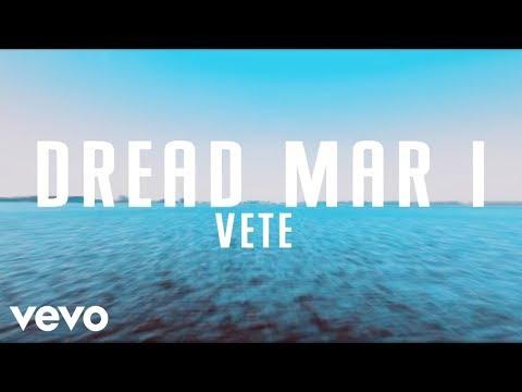 Dread Mar I - Vete (Official Lyric Video)