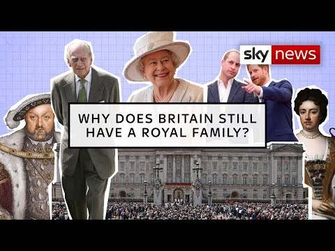 Explained: Why Does Britain Still Have A Royal Family?