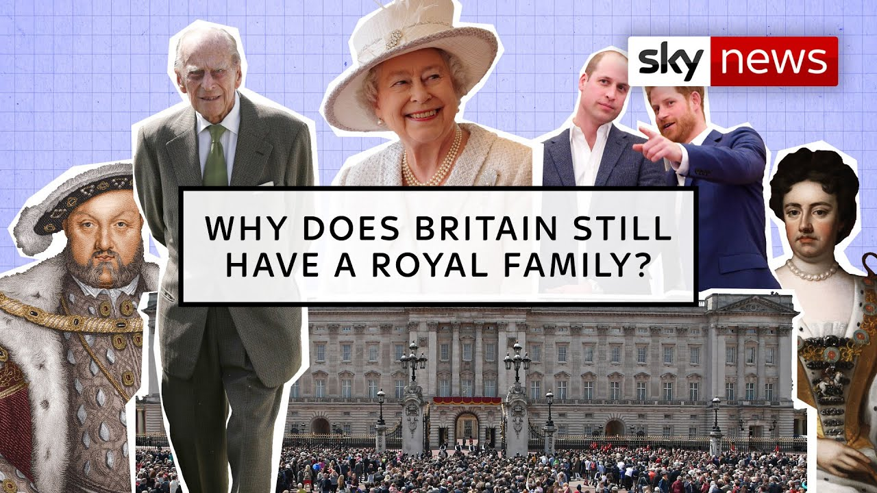 Download Explained: Why does Britain still have a Royal family?