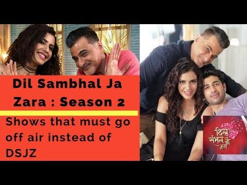 Dil Sambhal Ja Zara  Season 2| Bring Back  DSJZ | Show that must go off air instead of DSJZ