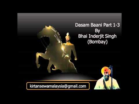 Bhai Inderjit Singh (Bombay) - Dasam Baani Special Part 1-3 (Complete)