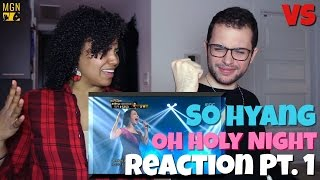 So Hyang - Oh Holy Night - VS - Reaction Pt.1