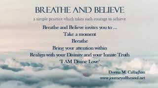 Breathe and Believe
