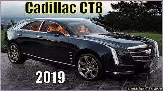 New Cadillac CT8 2019 Review Interior Exterior