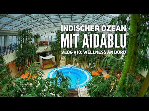 AIDA Vlog #10: Indischer Ozean mit AIDAblu - Wellness auf AIDAblu