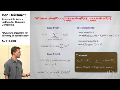 Quantum algorithm for deciding st-connectivity - Ben Reichardt