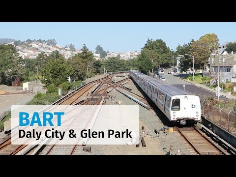 BART: Saturday Action at Daly City and Glen Park