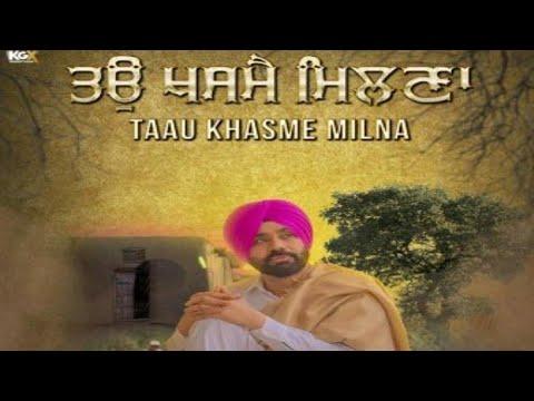 Taau Khasme Milna (Full Song) - Babbu Mann