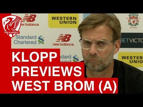 Jurgen Klopp Pre Match Press Conference | West Brom vs. Liverpool