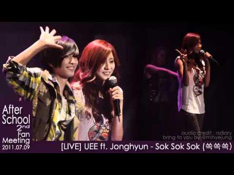 [LIVE Audio] UEE ft. JongHyun - Sok Sok Sok @ After School 2nd Fan Meeting 2011.07.09