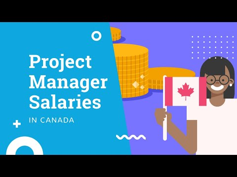 Project Manager Salary 2020—How Much Does A Project Manager Make In Canada?