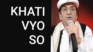 Khati Vyo So, Singer Lyrics Kishin Juriani