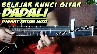 Belajar kunci gitar dan melodi(DADALI - DISAAT PATAH HATI)