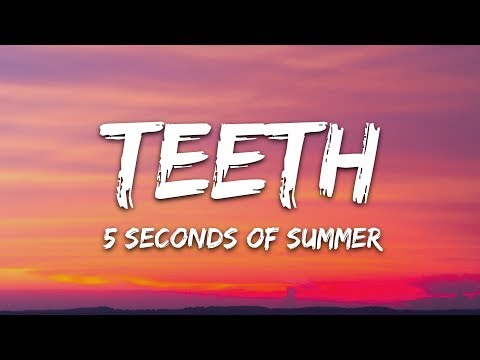5-seconds-of-summer---teeth-(lyrics-/-lyric-video-/-letra)-5sos