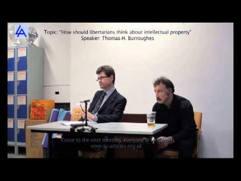 "Thomas Burroughes - ""Intellectual Property"" (Libertarian Alliance)"