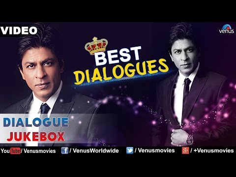 Shahrukh Khan : Best Bollywood Dialogues || Audio Jukebox