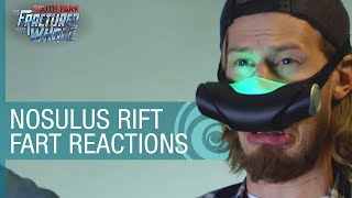 Nosulus Rift PAX 2016 - Immersive Fart Reactions from South Park: The Fractured But Whole [US]