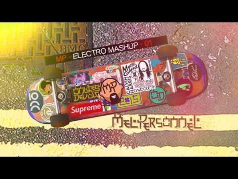 Mel Personnel - Electro Mashup - 01