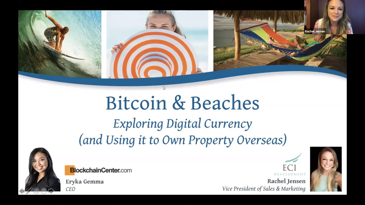 Eryka Gemma of BlockchainCenter.com and Rachel Jensen of ECI Discuss Bitcoin & Beaches!