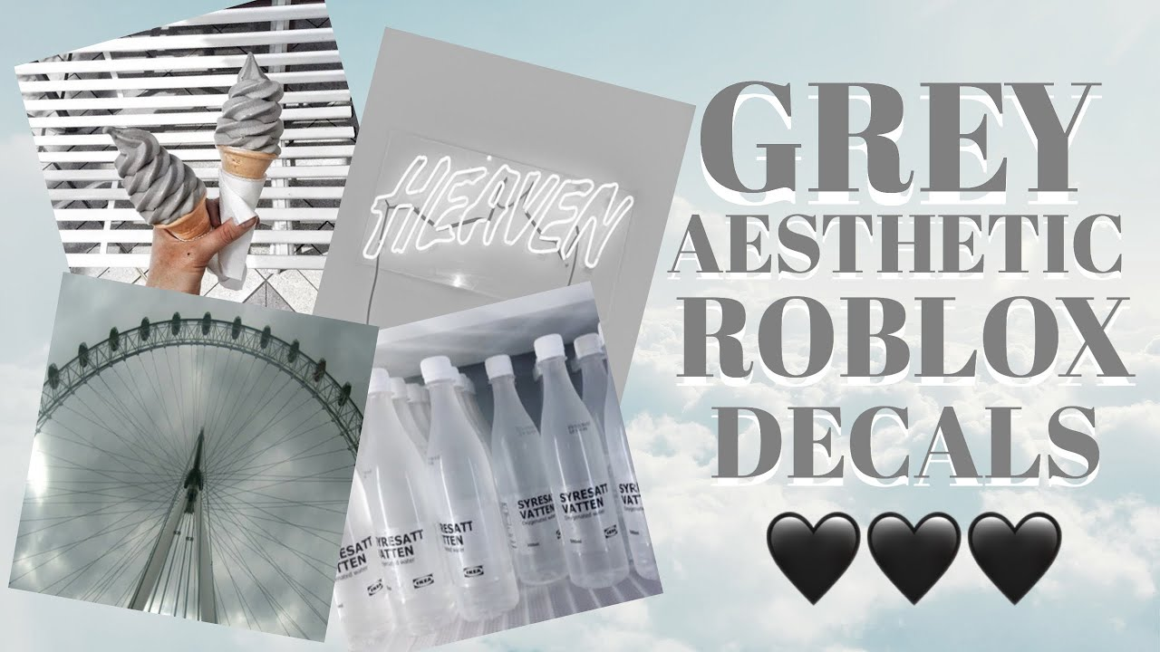 Grey Aesthetic Roblox Decals ~ Roblox Bloxburg