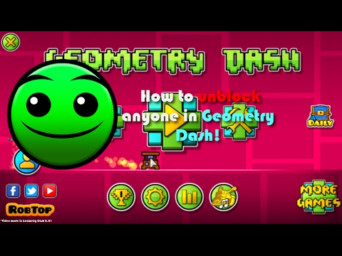 GD: How To Unblock ANYONE! In Geometry Dash! (First Guide Ever Lol)