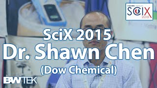 SciX 2015 - Interview with Shawn Chen - The Dow Chemical Company