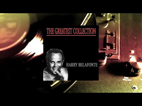 Harry Belafonte - The Greatest Collection