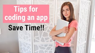 4 Tips for Coding an App