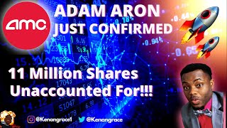 AMC Stock - 11 Million Shares Officially Unaccounted For! (PROOF)