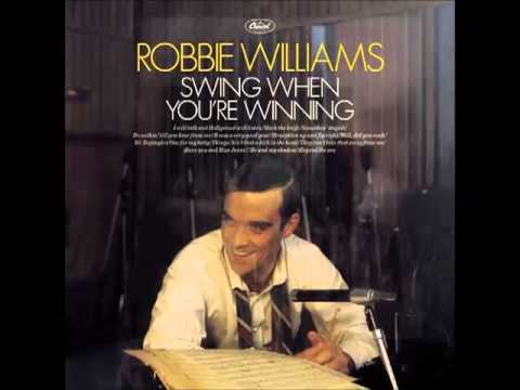 Robbie williams well did you evah