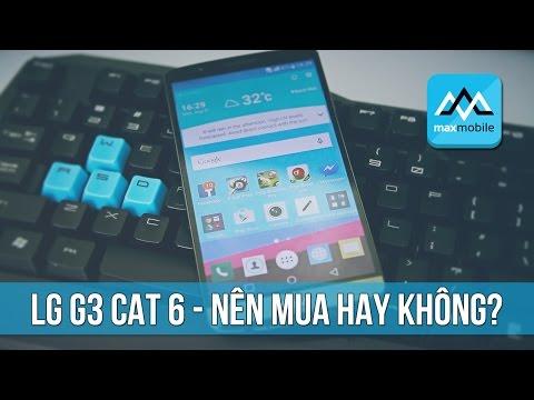 LG G3 Cat 6 - Cấu hình khủng nhưng tại sao giá quá rẻ?